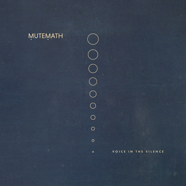Mutemath Voice in the Silence