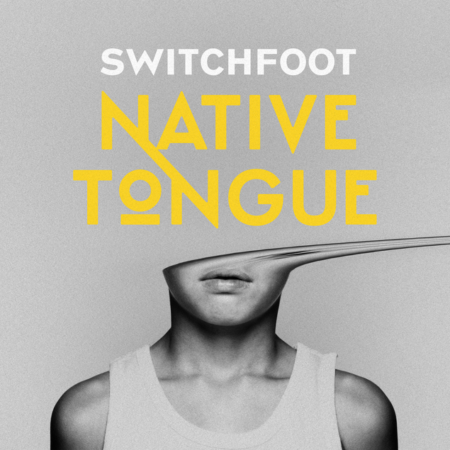 Switchfoot Native Tongue Cover