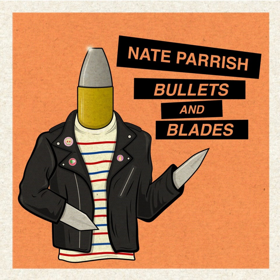 Nate Parrish Bullets and Blades Cover