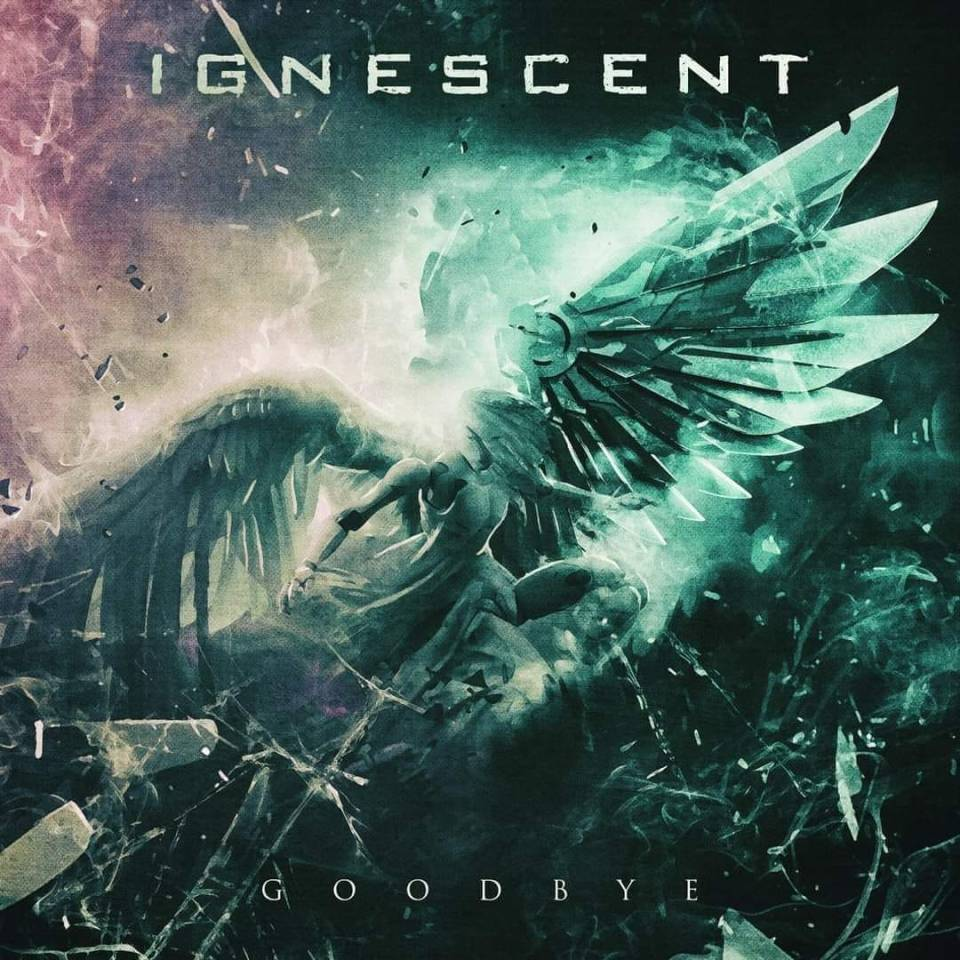Goodbye Ignescent Cover