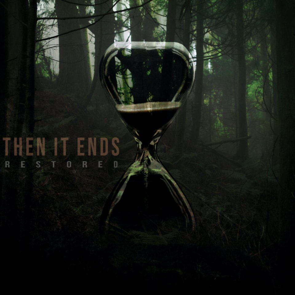 Then It Ends Restored cover