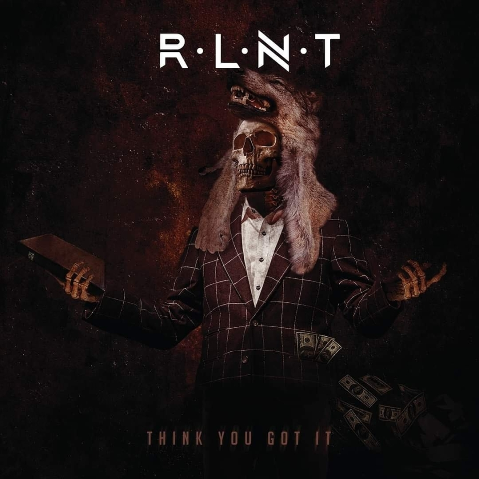 Relent Think You Got It Cover