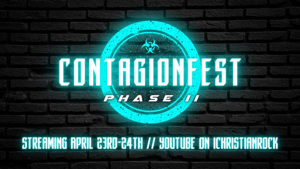 Contagion Fest Phase 2