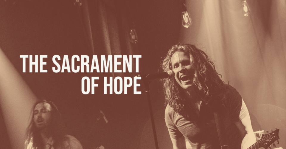 Remedy Drive The Sacrament of Hope