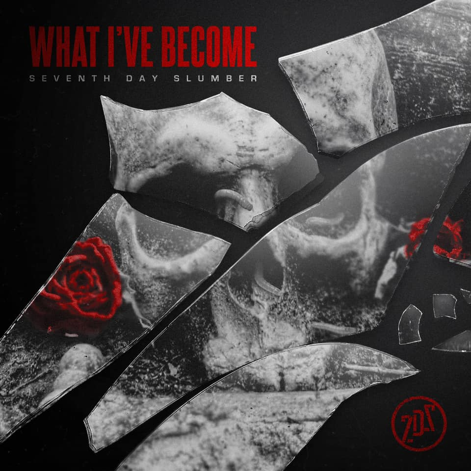 What I've Become Seventh Day Slumber Cover