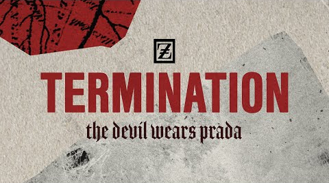 Termination The Devil Wears Prada