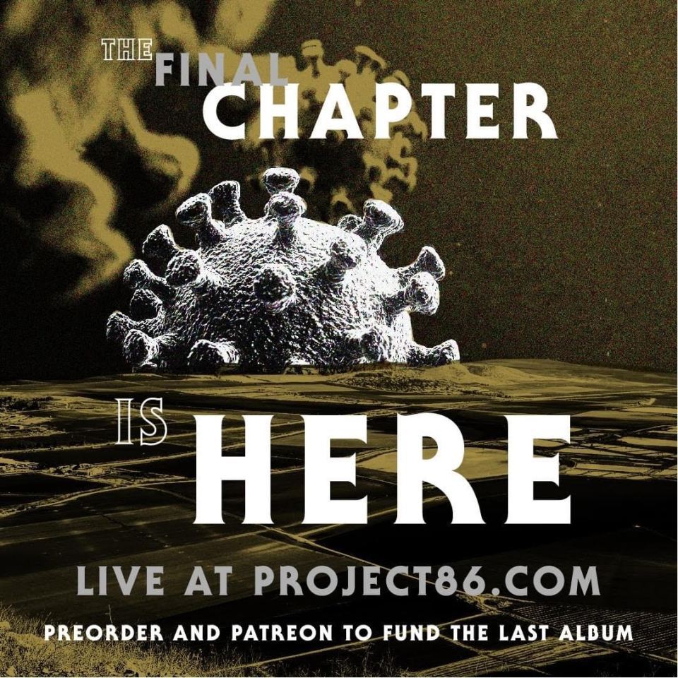 Project 86 Final Chapter Campaign
