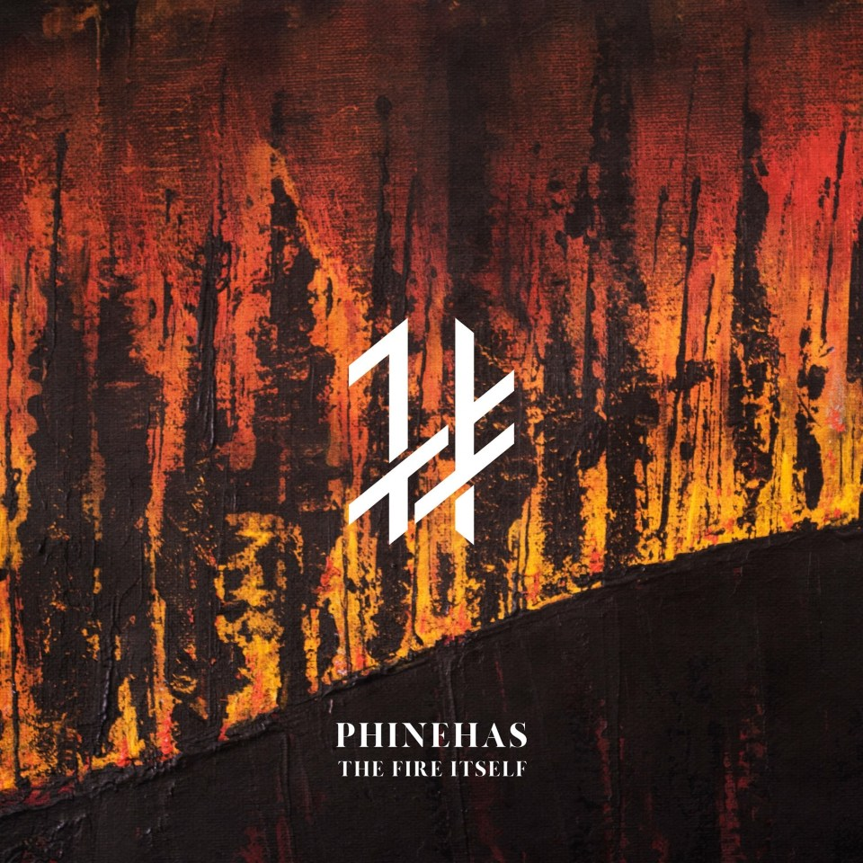 the Fire Itself Phinehas Cover